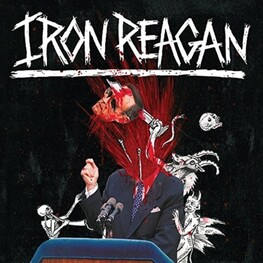 IRON REAGAN - Tyranny Of Will (CD)