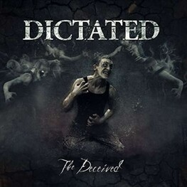 DICTATED - The Deceived (CD)