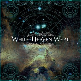 WHILE HEAVEN WEPT - Suspended At Aphelion (Vinyl) (LP)