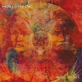 TODAY IS THE DAY - Animal Mother (CD)