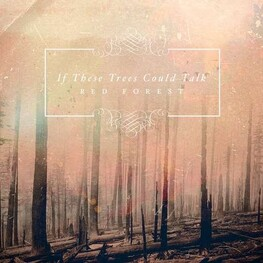 IF THESE TREES COULD TALK - Red Forest (CD)