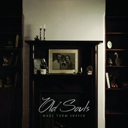 MAKE THEM SUFFER - Old Souls (CD)