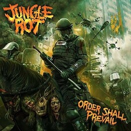 JUNGLE ROT - Order Shall Prevail (CD)