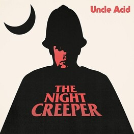 UNCLE ACID & THE DEADBEATS - Night Creeper (CD)