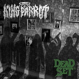 KING PARROT - Dead Set: Limited Thrash Green Coloured Vinyl (LP)