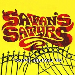SATANS SATYRS - Don't Deliver Us (CD)