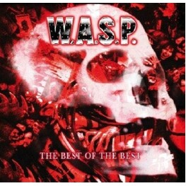 W.A.S.P. - WASP - Best Of The Best (CD)