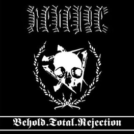 REVENGE - Behold.Total.Rejection (Digi) (CD)