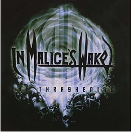 IN MALICES WAKE - The Thrashening (Reissue) (CD)