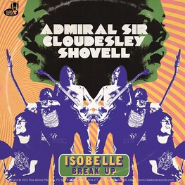 ADMIRAL SIR CLOUDESLEY SHOVELL - Isobelle/break Up (CD)