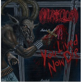 DIAVOLOS - You Lived Now Die (LP)