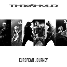 THRESHOLD - European Journey (2CD)