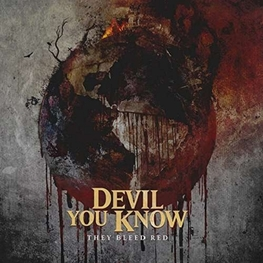 DEVIL YOU KNOW - They Bleed Red (CD)