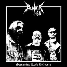 BUNKER 66 - Screaming Rock Believe (Ger) (2LP)