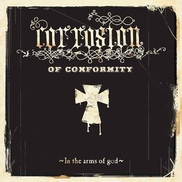 CORROSION OF CONFORMITY - In The Arms Of God (Limited Red Coloured Vinyl) (2LP)