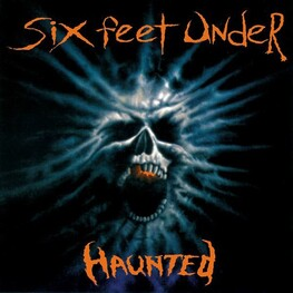 SIX FEET UNDER - Haunted (Vinyl) (LP)