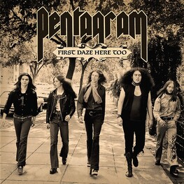 PENTAGRAM - First Daze Here Too (Reissue) (Vinyl) (2LP)