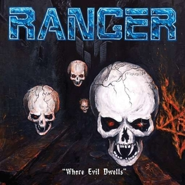 RANGER - Where Evil Dwells (CD)