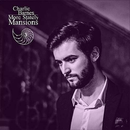 CHARLIE BARNES - More Stately Mansions (Uk) (CD)