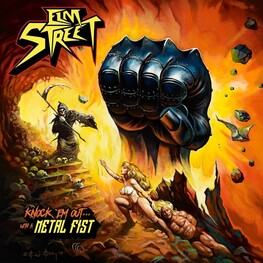 ELM STREET - Knock 'em Out... With A Metal Fist (CD)