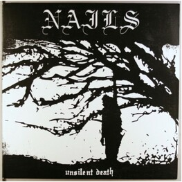 NAILS - Unsilent Death (Lp) (LP)