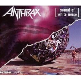 ANTHRAX - Sound Of White Noise: Stomp 442 (Uk) (2CD)