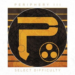 PERIPHERY - Periphery Iii: Select Difficuly (Special Edition) (CD)