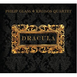 PHILIP GLASS, KRONOS QUARTET - Dracula: Soundtrack (Vinyl) (2LP)