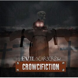 EVIL SCARECROW - Crowcifiction (CD)