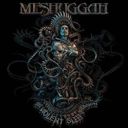 MESHUGGAH - The Violent Sleep Of Reason (D (CD)