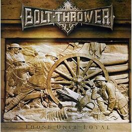BOLT THROWER, RSD BF 2016 - Those Once Loyal (Gold Coloured Vinyl) - Rsd Black Friday 2016 (LP)