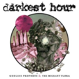 THE DARKEST HOUR - Godless Prophets & The Migrant Flora (LP)