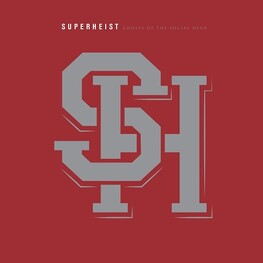 SUPERHEIST - Ghosts Of The Social Dead (Limited Vinyl) (LP)
