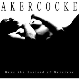 AKERCOCKE - Rape Of The Bastard Nazarene (CD)