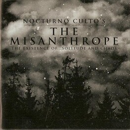 NOCTURNO CULTO - The Misanthrope: The Existence Of... Solitude And Chaos (CD+DVD)