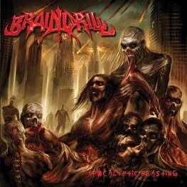 BRAINDRILL - Apocalyptic Feasting (CD)