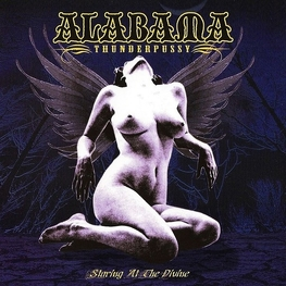 ALABAMA THUNDERPUSSY - Staring At The Divine (CD)