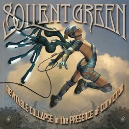 SOILENT GREEN - Inevitable Collapse In The Presence Of Conviction (CD)