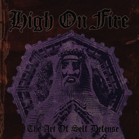 HIGH ON FIRE - Art Of Self Defense, The (CD)