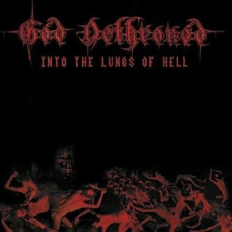 GOD DETHRONED - Into The Lungs Of Hell (CD)
