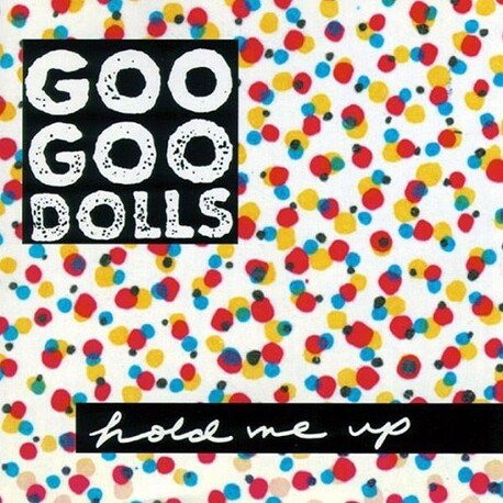 GOO GOO DOLLS - Hold Me Up (CD)