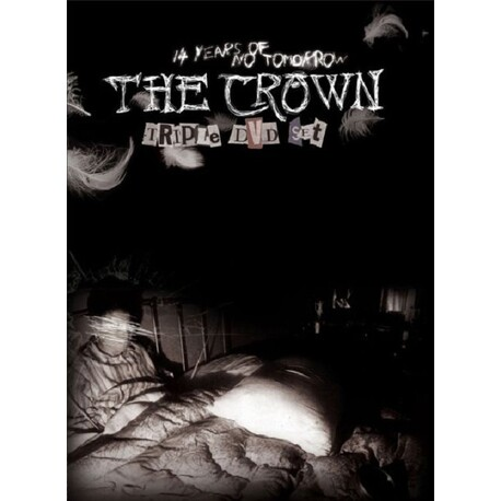 THE CROWN - 14 Years Of No Tomorrow (3 DVD)