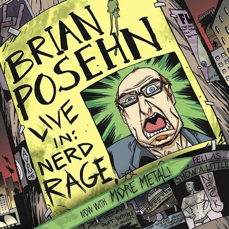 BRIAN POSEHN - Live In: Nerd Rage (CD)