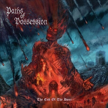 PATHS OF POSSESSION - End Of The Hour, The (CD)