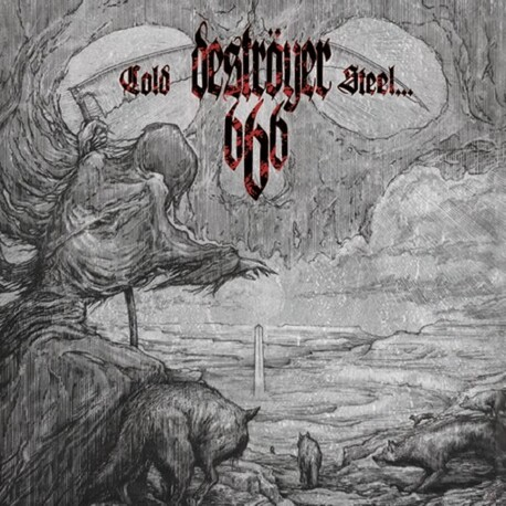 DESTROYER 666 - Cold Steel...For An Iron Age (Reissue) (CD)