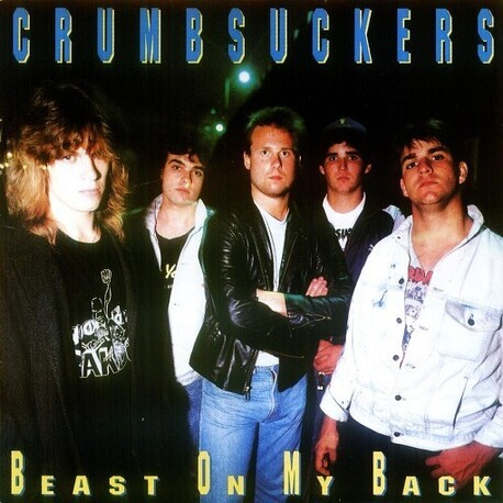 CRUMBSUCKERS - Beast On My Back (LP)
