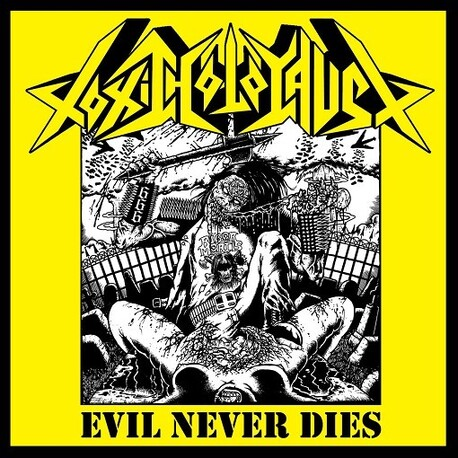 TOXIC HOLOCAUST - Evil Never Dies (CD)