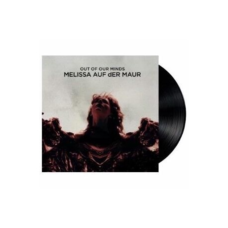 MELISSA AUF DER MAUR - Out Of Our Minds (Vinyl) (LP)
