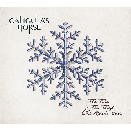 CALIGULA'S HORSE - The Tide, The Thief & River's End (CD)