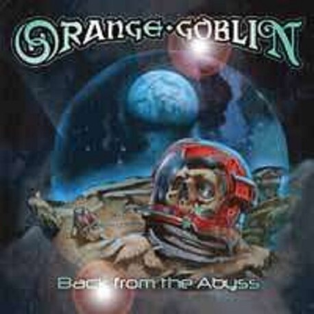 ORANGE GOBLIN - Back From The Abyss (CD)